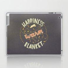 Happiness is a Warm Blanket Laptop & iPad Skin