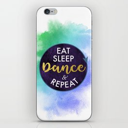 Eat Sleep Dance and Repeat faux gold foil glitter letters typography design for Dancer iPhone Skin
