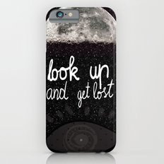 Look up and get lost  Slim Case iPhone 6s