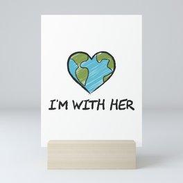 I'm With Her Gift Mini Art Print