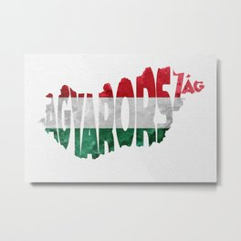 Magyarország World Map / Hungary Typography Flag Map Art Metal Print