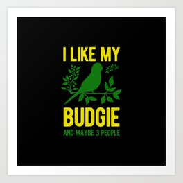 Budgie Bird Funny Art Print