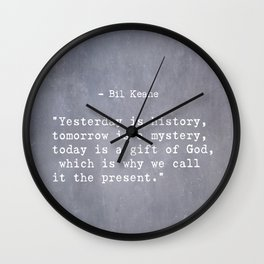 Bil Keane quote 2 Wall Clock