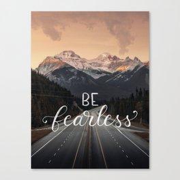 Fearless Canvas Print