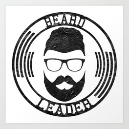 Beard leader Art Print