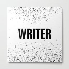 WRITER Metal Print