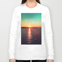 carpe diem Long Sleeve T-shirts featuring carpe diem by Sylvia Cook Photography