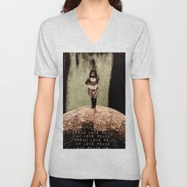Safe Spaces - Taking Refuge in the Matrix of Love, Peace, and Dreams Unisex V-Neck