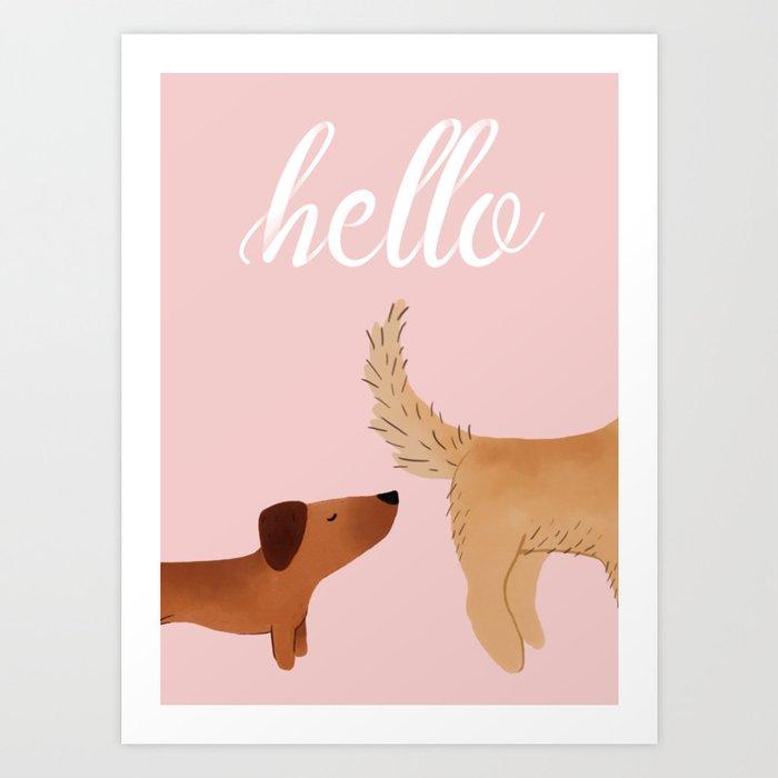 Hello, I am Dog Kunstdrucke