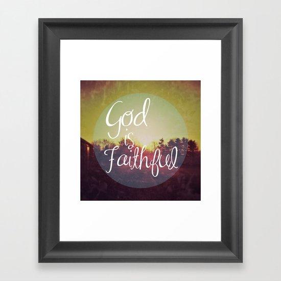 God is Faithful Framed Art Print