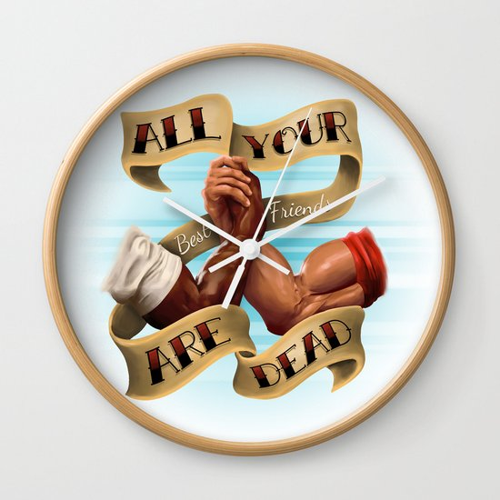 All Your Best Friends Are Dead Wall Clock