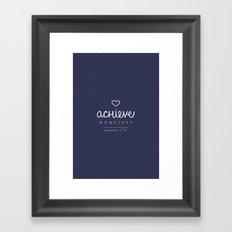Achieve Humility Framed Art Print