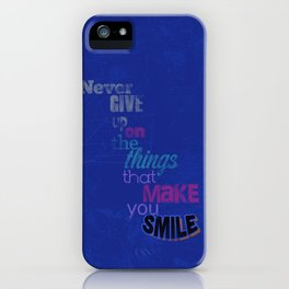 """Never Give Up..."" Inspirational Poster  iPhone Case"