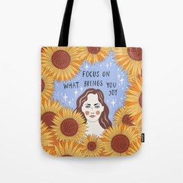 Focus on what brings you joy Tote Bag