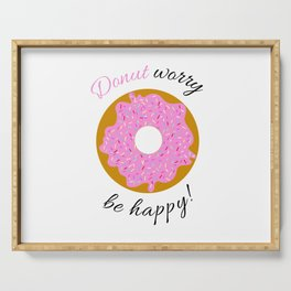 Donut Worry Be Happy Serving Tray