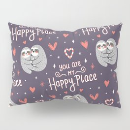 MY HAPPY PLACE Pillow Sham