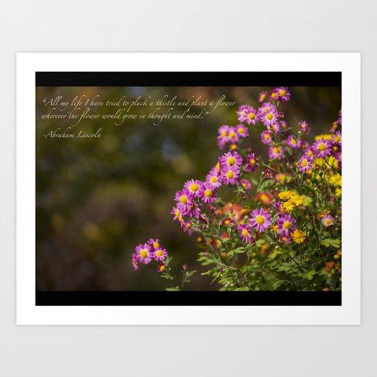 Plant A Flower Art Print