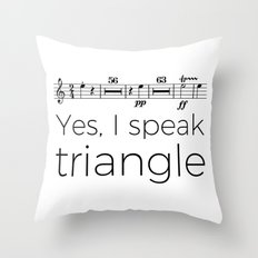 I speak triangle Throw Pillow
