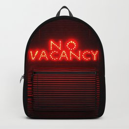 No Vacancy sign in red Backpack