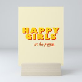 Happy Girls - typography Mini Art Print
