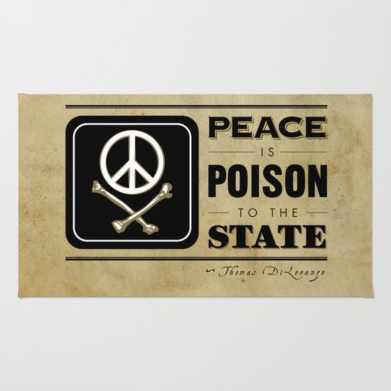 Peace is Poison to the State Rug