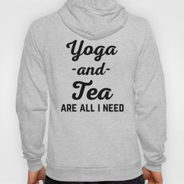 Yoga And Tea Funny Quote Hoody