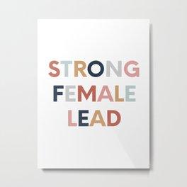 Strong Female Lead Metal Print
