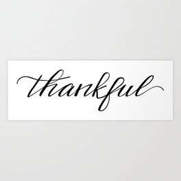 Thankful Calligraphy Art Print