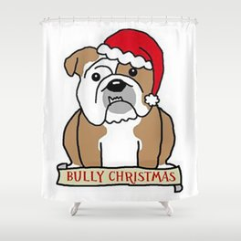 Bully Christmas Shower Curtain