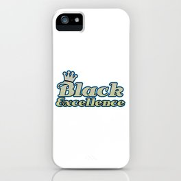 Empowerment Excellence Tshirt Design Black excellence iPhone Case