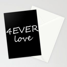 Forever Love 4EVER love Stationery Cards