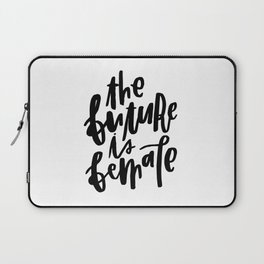 The Future is Female 2 Laptop Sleeve