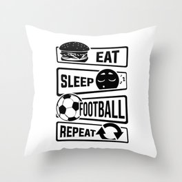 Eat Sleep Football Repeat - Soccer Throw Pillow