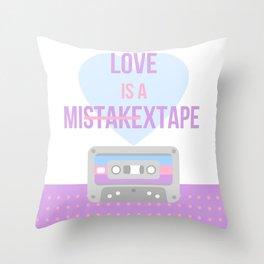 Love is a Mis̶t̶a̶k̶extape Throw Pillow