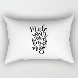 Make Your Own Kind Of Magic Rectangular Pillow