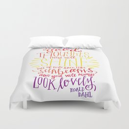 You Will Always Look Lovely [Roald Dahl] Duvet Cover