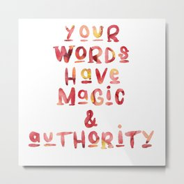 Your Words Metal Print