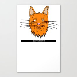 See You In Reno - The Cat Canvas Print