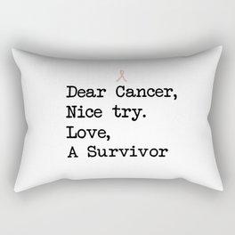Nice Try, Cancer (Black Text) Rectangular Pillow