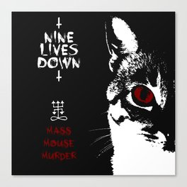 CAT METAL : Nine Lives Down - Mass Mouse Murder Canvas Print