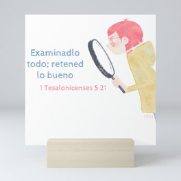 "1 Tesalonicenses 5:21 ""Examinadlo todo"" Mini Art Print"