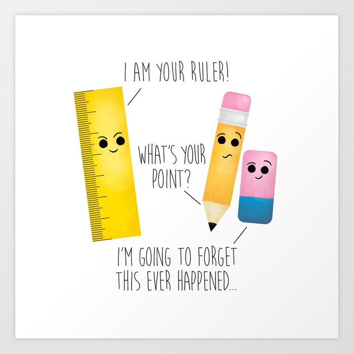 i am your ruler art print
