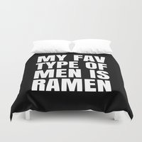 ramen Duvet Covers featuring My Fav Type of Men is Ramen (Black & White) by CreativeAngel