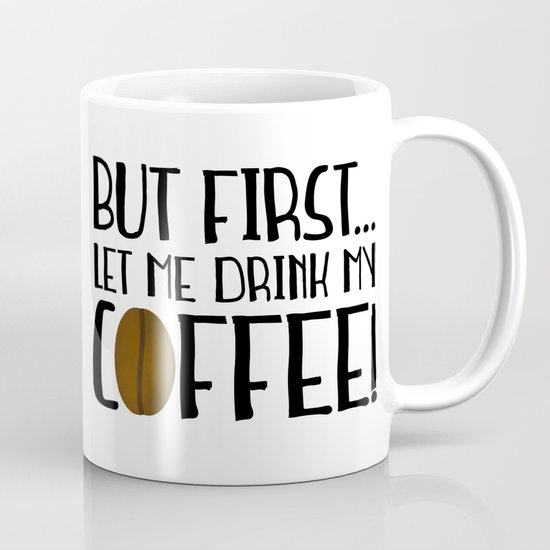But First... Let Me Drink My Coffee! by avenger