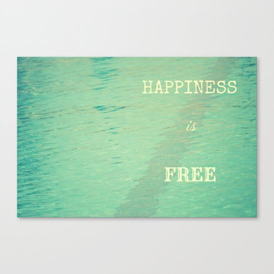 Happiness is free Canvas Print