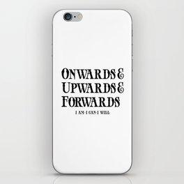 Onwards&Upwards&Forwards iPhone Skin