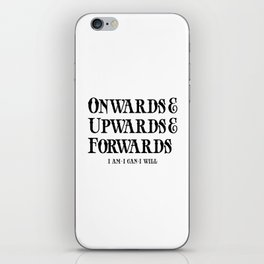 Onwards&Upwards&Forwards iPhone Skin