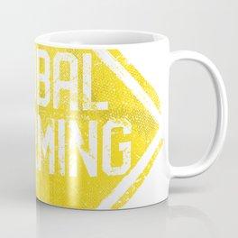 Warning Sign: Global Warming Coffee Mug