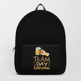 Funny Drinking Alcohol - Team Day Drunk Backpack