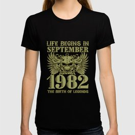 Life Begins In September 1982 The Birth Of Legends T-shirt